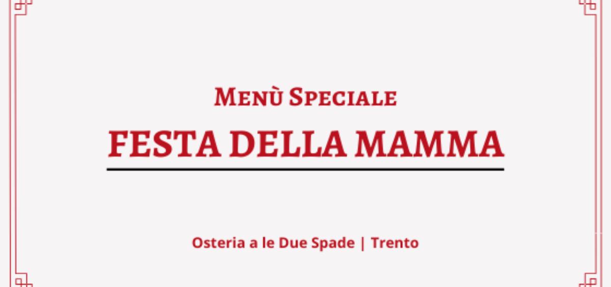 menu festa della mamma osteria a le due spade trento